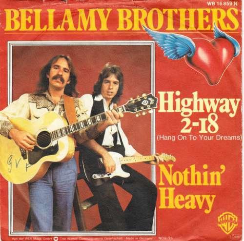 Bild Bellamy Brothers - Highway 2-18 (Hang On To Your Dreams) (7, Single) Schallplatten Ankauf