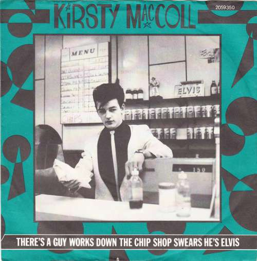 Cover Kirsty MacColl - There's A Guy Works Down The Chip Shop Swears He's Elvis (7, Single) Schallplatten Ankauf
