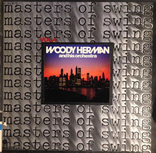 Bild Woody Herman And His Orchestra - Masters Of Swing Vol. 4 (LP, Comp, Mono) Schallplatten Ankauf