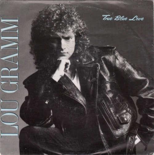 Bild Lou Gramm - True Blue Love (7, Single) Schallplatten Ankauf