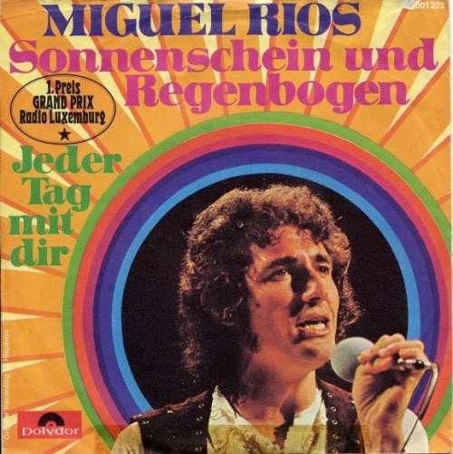 Bild Miguel Rios* - Sonnenschein Und Regenbogen (7, Single) Schallplatten Ankauf