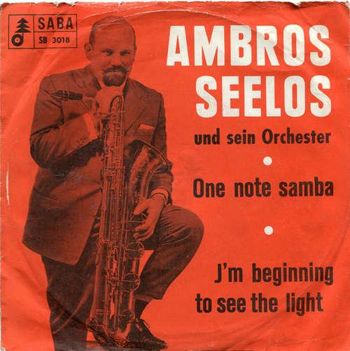 Cover Ambros Seelos Und Sein Orchester* - One Note Samba / I'm Beginning To See The Light (7, Single) Schallplatten Ankauf