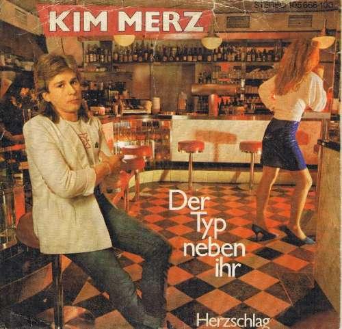 Bild Kim Merz - Der Typ Neben Ihr (7, Single) Schallplatten Ankauf