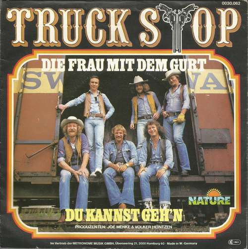 Bild Truck Stop (2) - Die Frau Mit Dem Gurt / Du Kannst Geh'n (7, Single) Schallplatten Ankauf