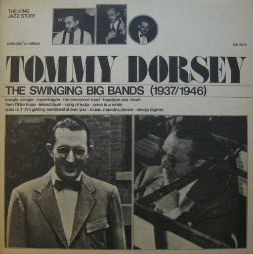 Cover Tommy Dorsey - The Swinging Big Bands (1937/1946) (LP, Comp) Schallplatten Ankauf