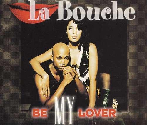 Bild La Bouche - Be My Lover (CD, Maxi) Schallplatten Ankauf