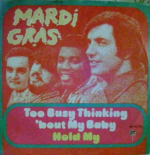 Bild Mardi Gras - Too Busy Thinking ´bout My Baby / Hold Me (7) Schallplatten Ankauf