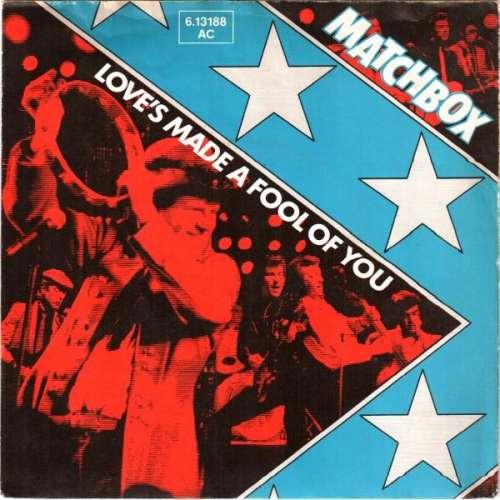Bild Matchbox (3) - Love's Made A Fool Of You (7, Single) Schallplatten Ankauf