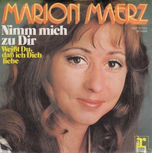 Bild Marion Maerz - Nimm Mich Zu Dir (7, Single) Schallplatten Ankauf