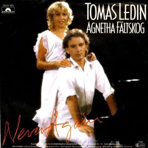 Bild Tomas Ledin, Agnetha Fältskog - Never Again (7, Single) Schallplatten Ankauf