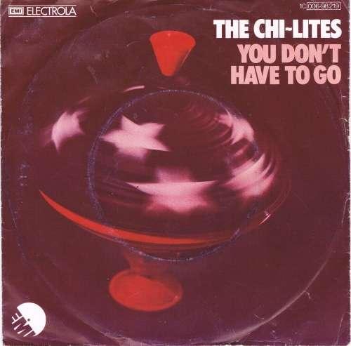 Bild The Chi-Lites - You Don't Have To Go (7, Single) Schallplatten Ankauf