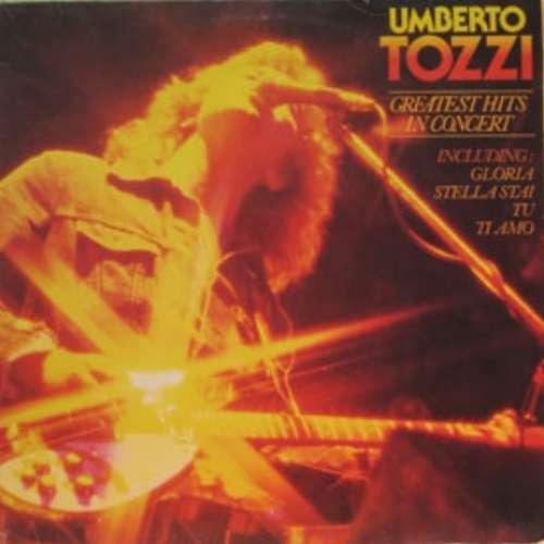 Bild Umberto Tozzi - Greatest Hits In Concert (LP, Album) Schallplatten Ankauf