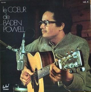 Cover Baden Powell - Vol.4 - Le Coeur De Baden Powell (LP, Album) Schallplatten Ankauf