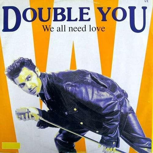 Bild Double You - We All Need Love (12) Schallplatten Ankauf