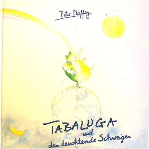 Cover Peter Maffay - Tabaluga Und Das Leuchtende Schweigen (LP, Album, Boo) Schallplatten Ankauf
