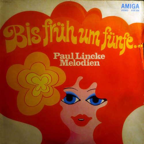 Bild Paul Lincke - Bis Früh Um Fünfe... Paul Lincke Melodien (LP, RE) Schallplatten Ankauf