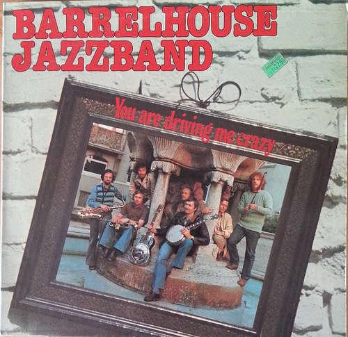 Cover Barrelhouse Jazzband - You Are Driving Me Crazy (LP, Album) Schallplatten Ankauf