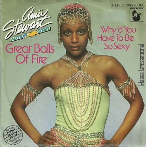Bild Amii Stewart - Great Balls Of Fire / Why'd You Have To Be So Sexy (7, Single) Schallplatten Ankauf