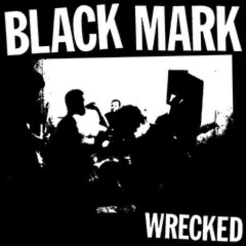 Bild Black Mark (2) - Wrecked (7, S/Sided) Schallplatten Ankauf