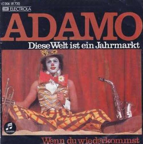 Bild Adamo - Diese Welt Ist Ein Jahrmarkt / Wenn Du Wiederkommst (7, Single) Schallplatten Ankauf