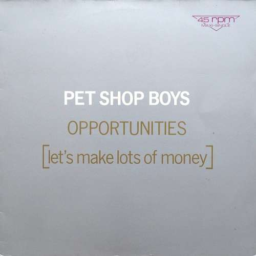 Cover Pet Shop Boys - Opportunities (Let's Make Lots Of Money) (12, Maxi) Schallplatten Ankauf