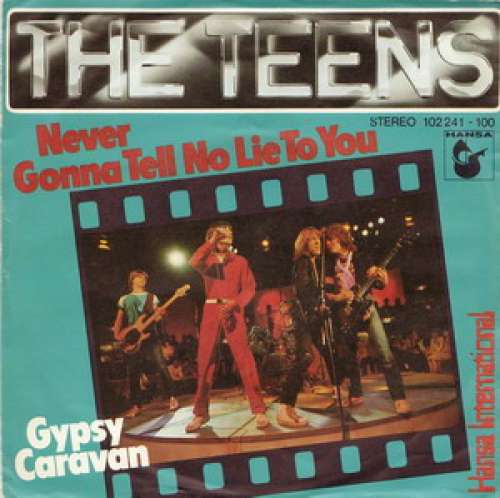 Bild The Teens - Never Gonna Tell No Lie To You (7, Single) Schallplatten Ankauf