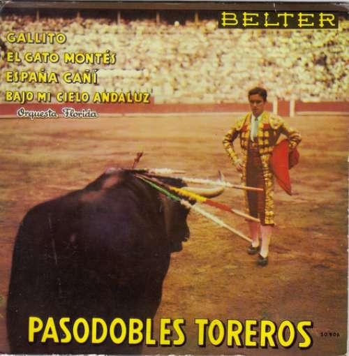Bild Orquesta Florida - Pasodobles Toreros (7) Schallplatten Ankauf