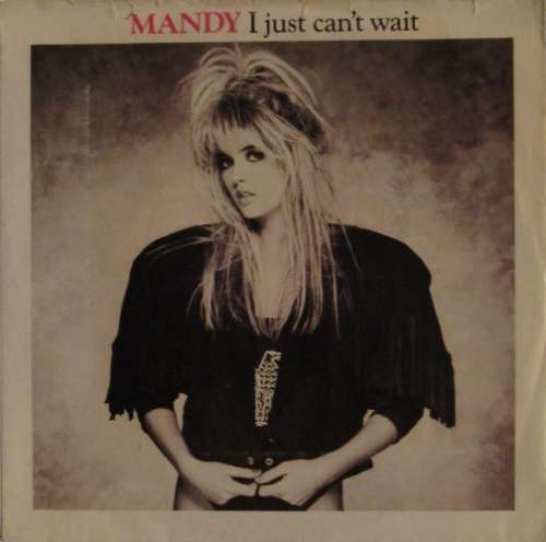 Cover zu Mandy* - I Just Can't Wait (7, Single) Schallplatten Ankauf