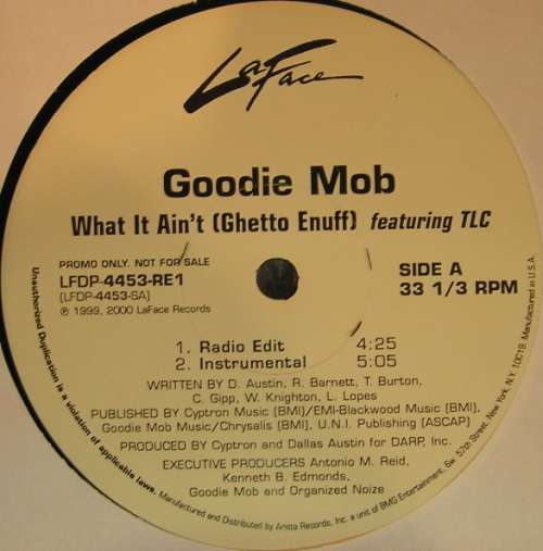 Bild Goodie Mob Featuring TLC - What It Ain't (Ghetto Enuff) (12, Promo) Schallplatten Ankauf