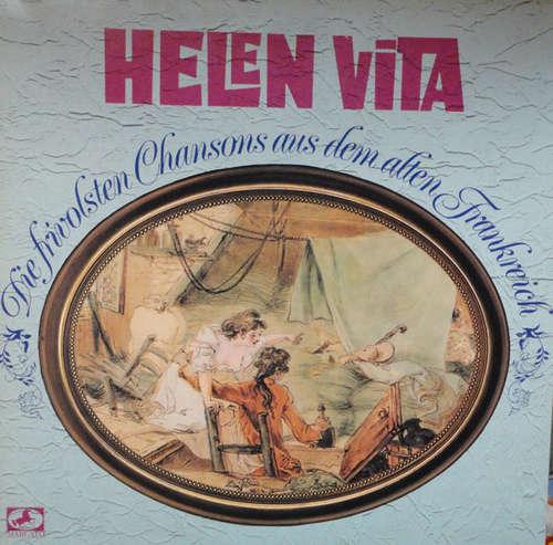 Bild Helen Vita - Die Frivolsten Chansons Aus Dem Alten Frankreich (2xLP, Comp) Schallplatten Ankauf