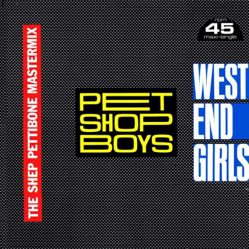 Cover Pet Shop Boys - West End Girls (The Shep Pettibone Mastermix) (12, Maxi) Schallplatten Ankauf