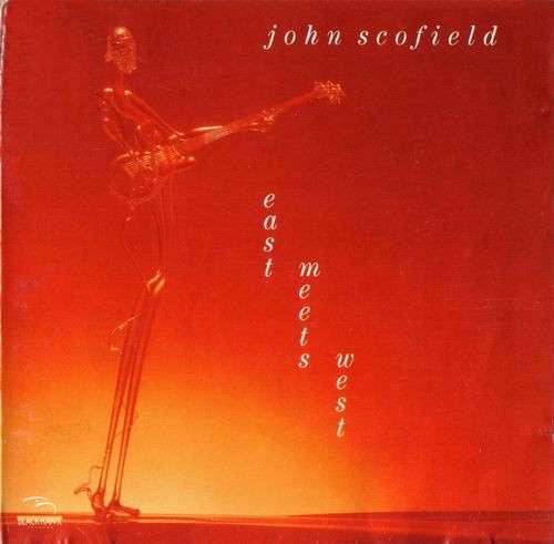 Cover John Scofield - East Meets West (LP, Album, RE) Schallplatten Ankauf