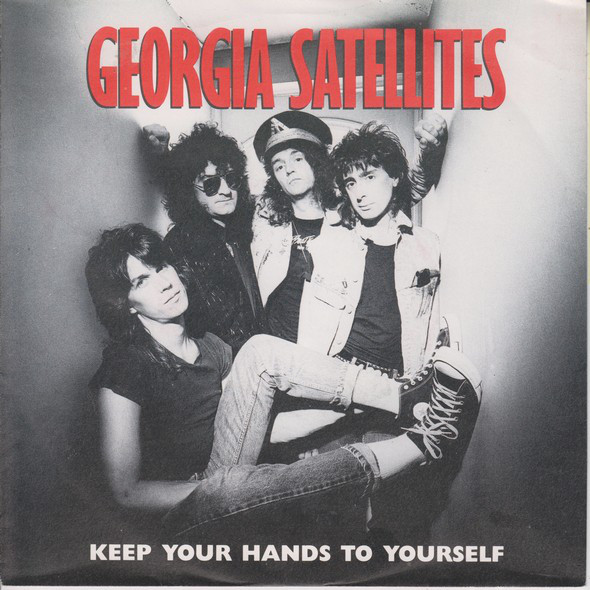 Cover Georgia Satellites* - Keep Your Hands To Yourself (7, Single) Schallplatten Ankauf