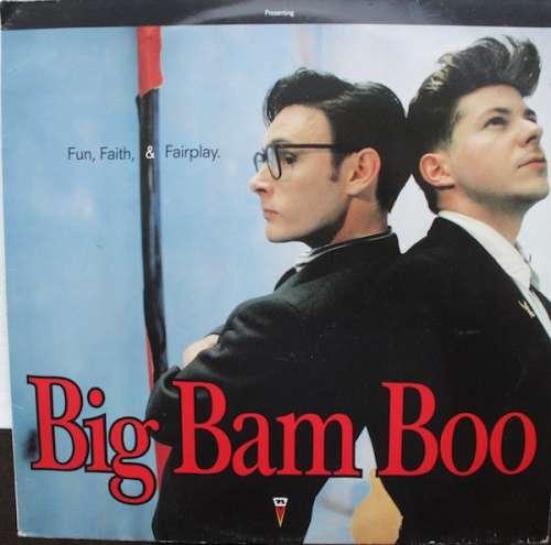 Bild Big Bam Boo - Fun, Faith, & Fairplay (LP, Album) Schallplatten Ankauf
