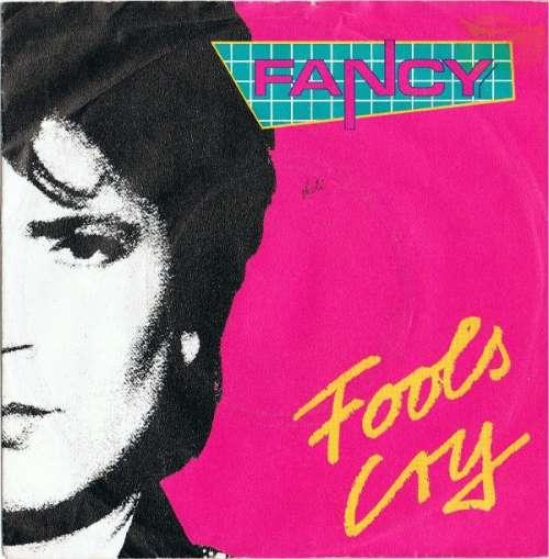 Bild Fancy - Fools Cry (7, Single) Schallplatten Ankauf