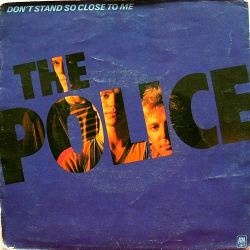 Bild The Police - Don't Stand So Close To Me (7, Single, Pos) Schallplatten Ankauf