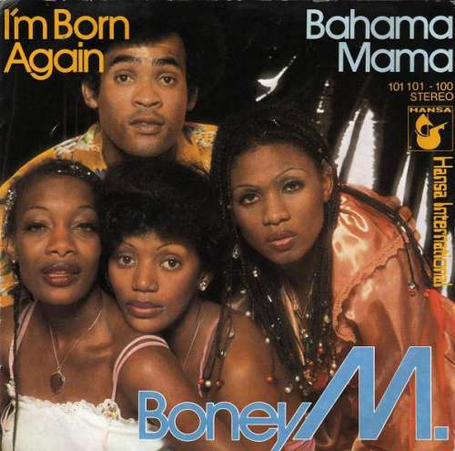 Bild Boney M. - I'm Born Again / Bahama Mama (7, Single) Schallplatten Ankauf