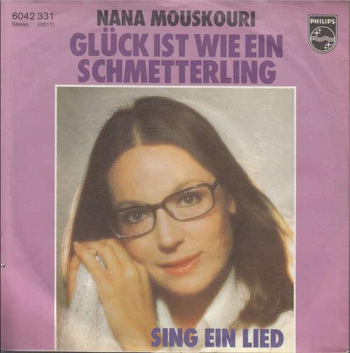 Bild Nana Mouskouri - Glück Ist Wie Ein Schmetterling (7, Single) Schallplatten Ankauf