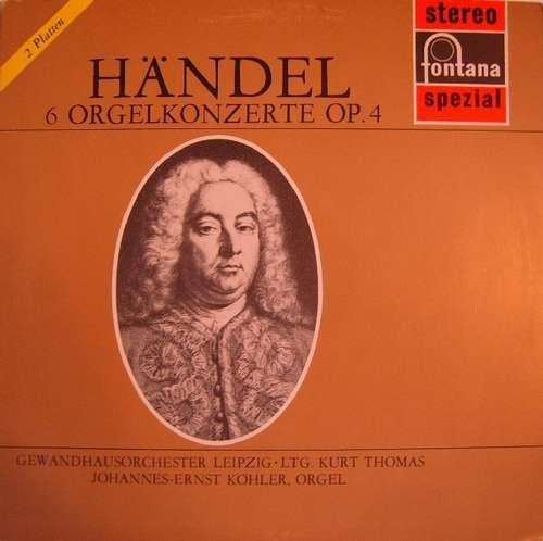 Bild Händel* - Johannes-Ernst Köhler, Gewandhausorchester Leipzig, Kurt Thomas - 6 Orgelkonzerte Op. 4 (2xLP) Schallplatten Ankauf
