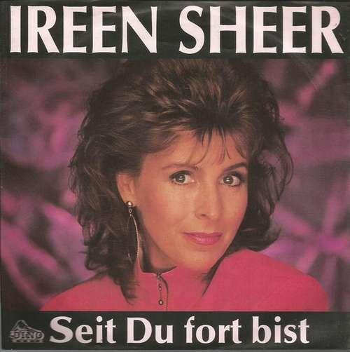 Cover zu Ireen Sheer - Seit Du Fort Bist (7, Single) Schallplatten Ankauf