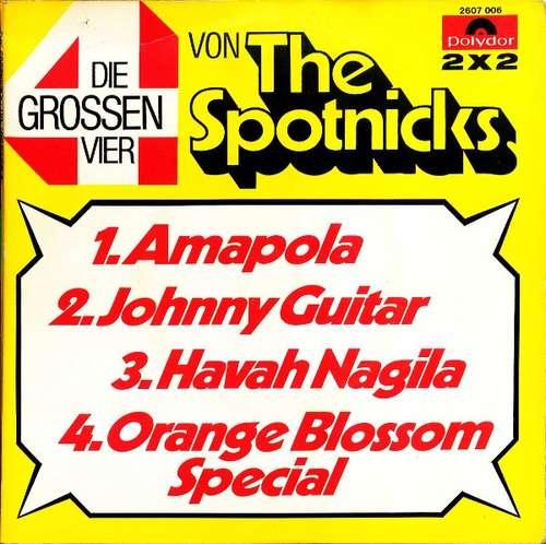 Bild The Spotnicks - Die Grossen Vier Von The Spotnicks (2x7) Schallplatten Ankauf