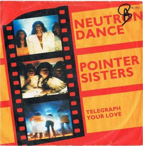 Cover Pointer Sisters - Neutron Dance (7, Single) Schallplatten Ankauf