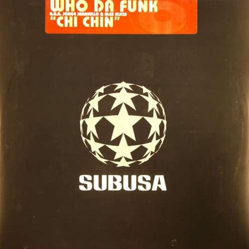 Bild Who Da Funk - Chi Chin (12) Schallplatten Ankauf