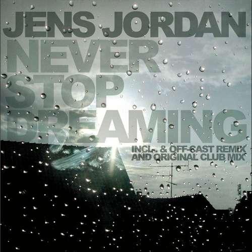 Bild Jens Jordan - Never Stop Dreaming (12) Schallplatten Ankauf