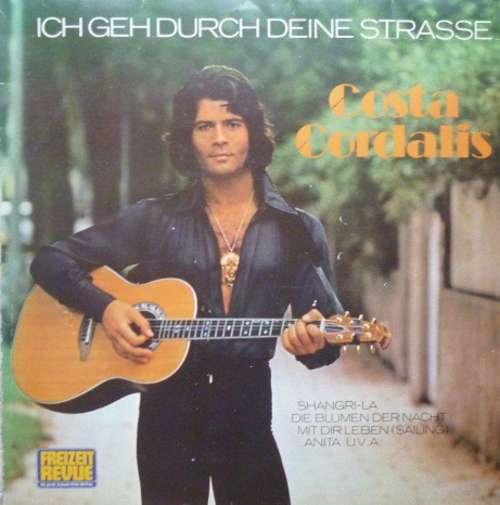 Bild Costa Cordalis - Ich Geh' Durch Deine Strasse (LP, Album) Schallplatten Ankauf