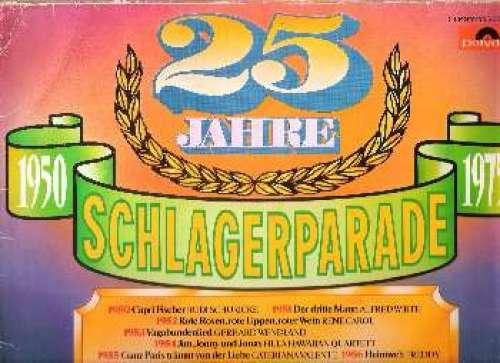 Cover zu Various - 25 Jahre Schlagerparade 1950-1975 (2xLP, Comp, Gat) Schallplatten Ankauf