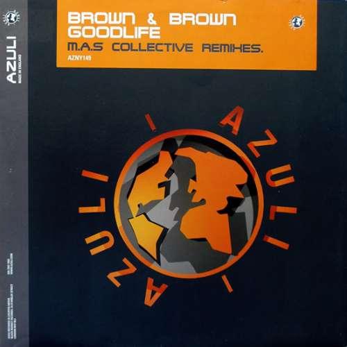 Bild Brown & Brown - Goodlife (M.A.S. Collective Remixes) (12) Schallplatten Ankauf