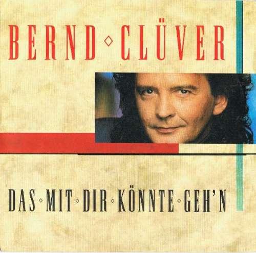 Bild Bernd Clüver - Das Mit Dir Könnte Geh'n (7, Single) Schallplatten Ankauf