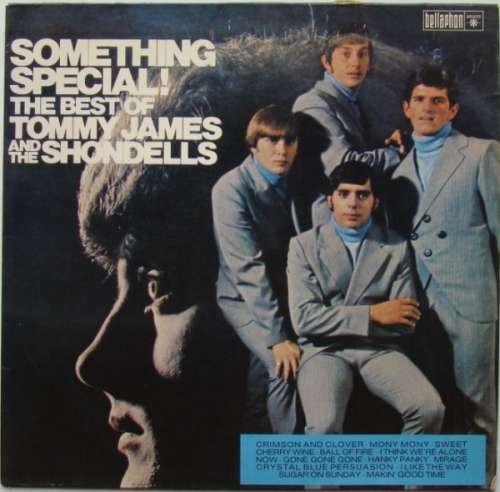 Bild Tommy James And The Shondells* - Something Special! The Best Of Tommy James And The Shondells (LP, Comp, RE) Schallplatten Ankauf