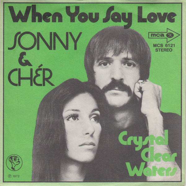 Bild Sonny & Cher - When You Say Love (7, Single) Schallplatten Ankauf